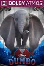 Dumbo (in Dolby ATMOS)
