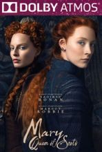 Mary Queen of Scots (in ATMOS)