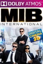 Men in Black: International (in Dolby ATMOS)