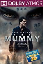 The Mummy (in Dolby ATMOS)