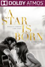 A Star Is Born (in Dolby ATMOS)
